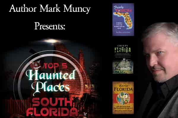 Top 5 Haunted Locations in South Florida Image